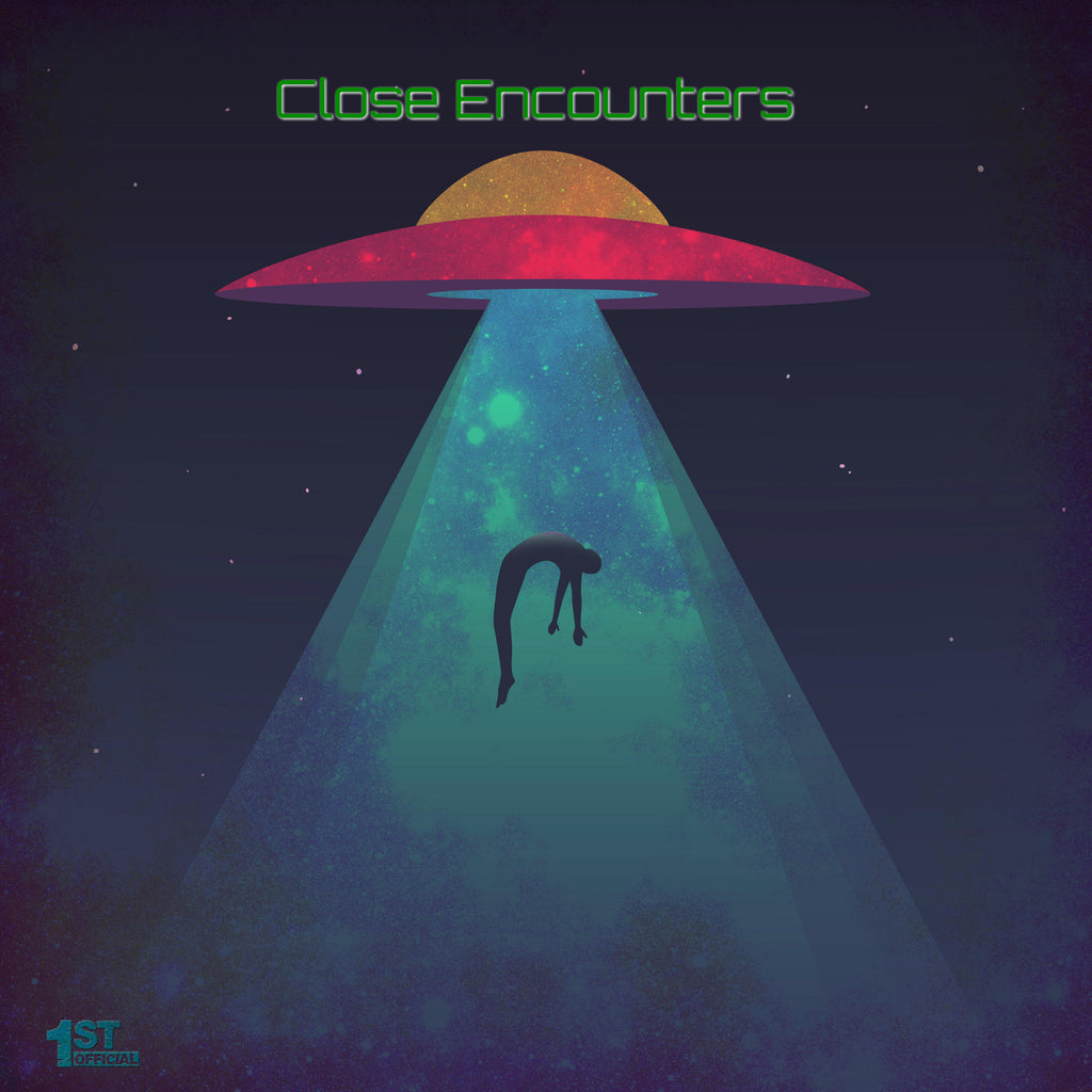 Close Encounters by 1st Official