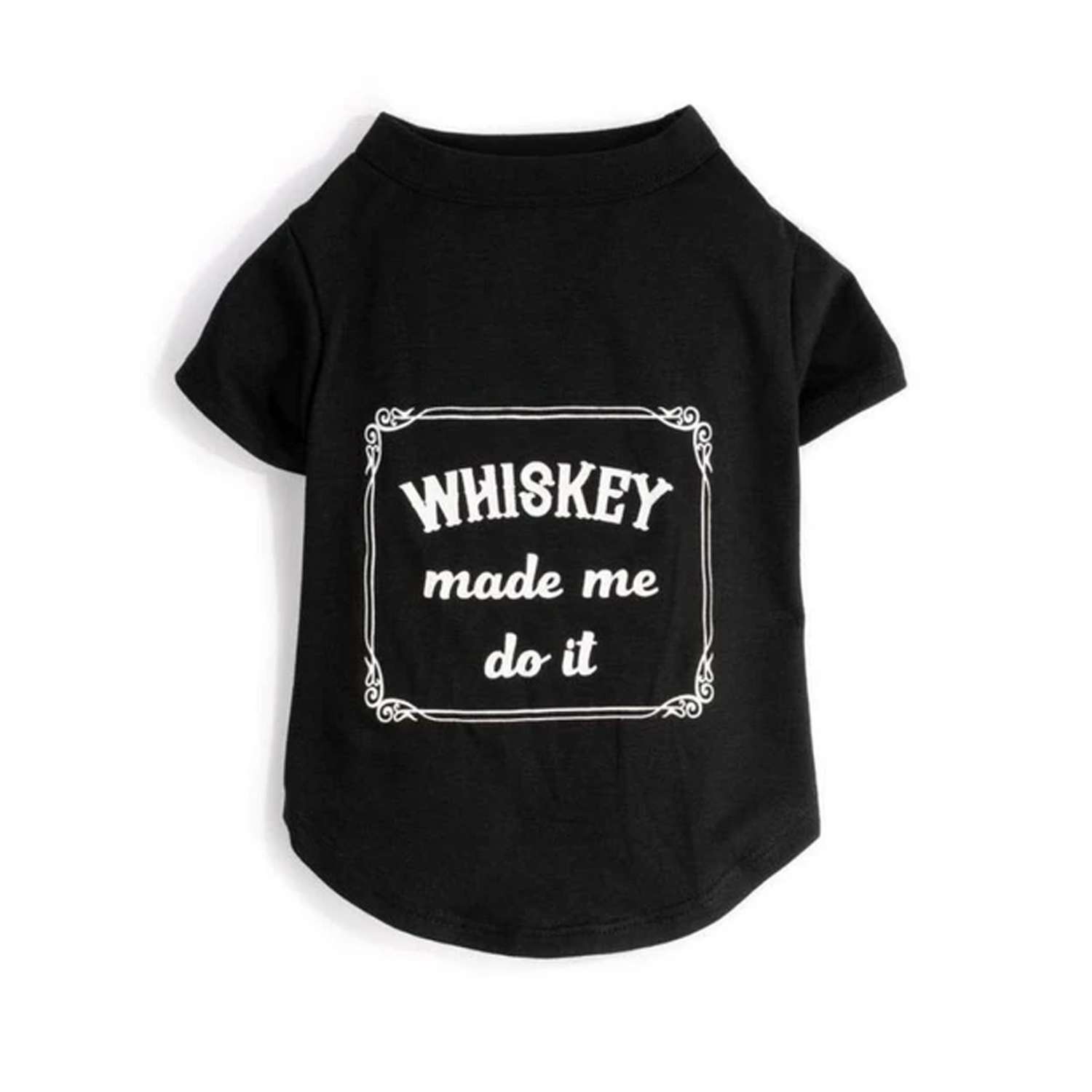 Whiskey Made Me Do It Dog Tee