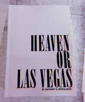 Heaven or Las Vegas by Anthony G. Pappalardo