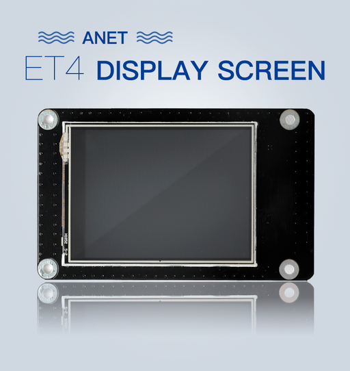 Anet ET4 Display Screen - Anet 3D Printer