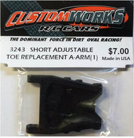 3243 Custom Works Short Adjustable Toe Replacement A-Arm