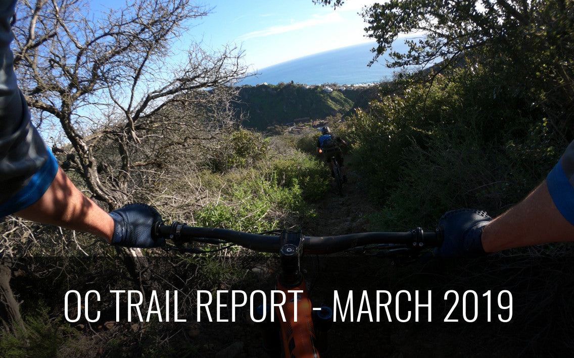 OC Trail Report March 2019