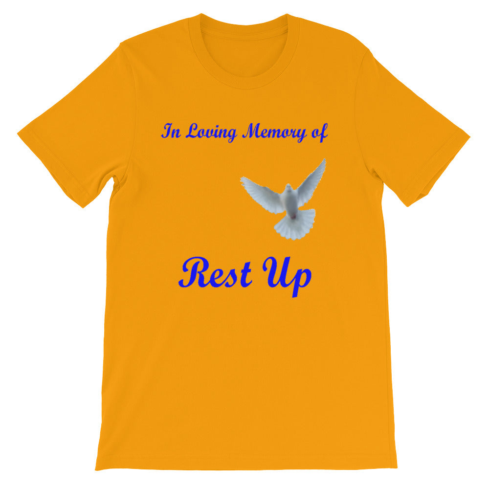 Rest Up Unisex T-Shirt