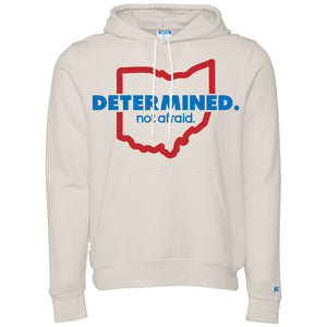 Determined. not afraid. - Hoodie