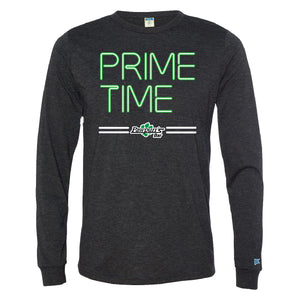 Prime Time | Unisex Long Sleeve