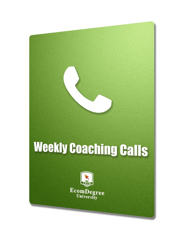 EcomDegree - Weekly Coaching Calls