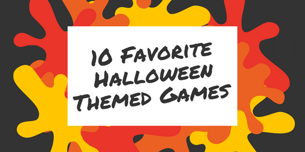 10 Favorite Halloween Themed games
