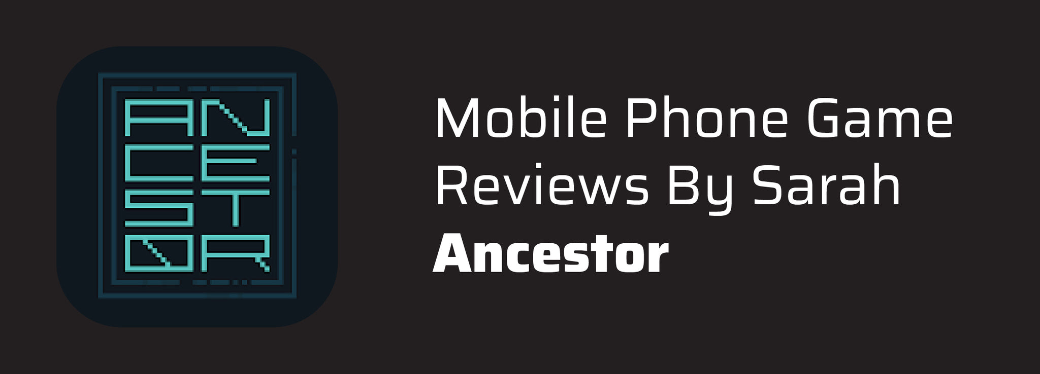 Mobile Phone Game Reviews By Sarah: Ancestor
