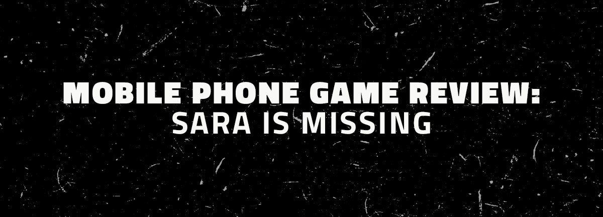 sara is missing mobile game