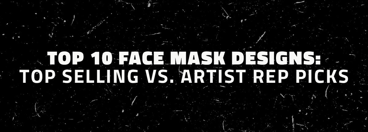 Top 10 face mask designs