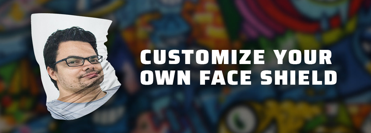 Customize Your Own Face Shield