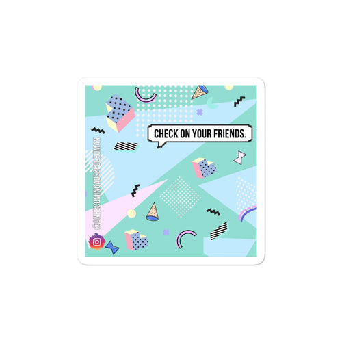 Check on your friends KPop Bubble-free stickers