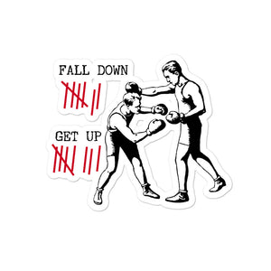 Fall down 7 times, get up 8 - Bubble-free stickers