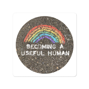 Becoming a useful human PRIDE Bubble-free stickers