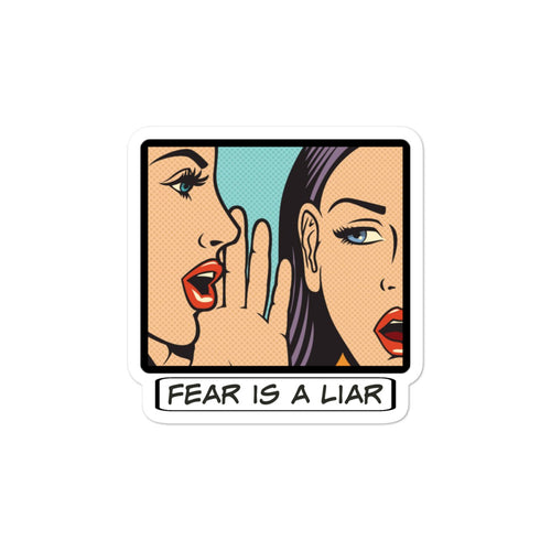 Fear is a liar - Bubble-free stickers