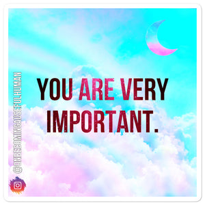 You are very important - Bubble-free stickers