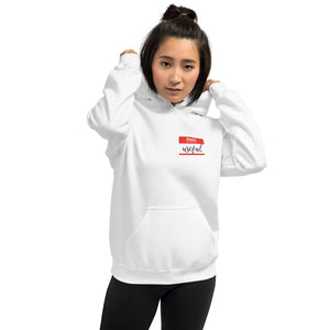 Hello my name is... Unisex Hoodie