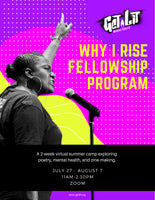 Why I Rise Fellowship Program (JULY 27 - AUGUST 7)