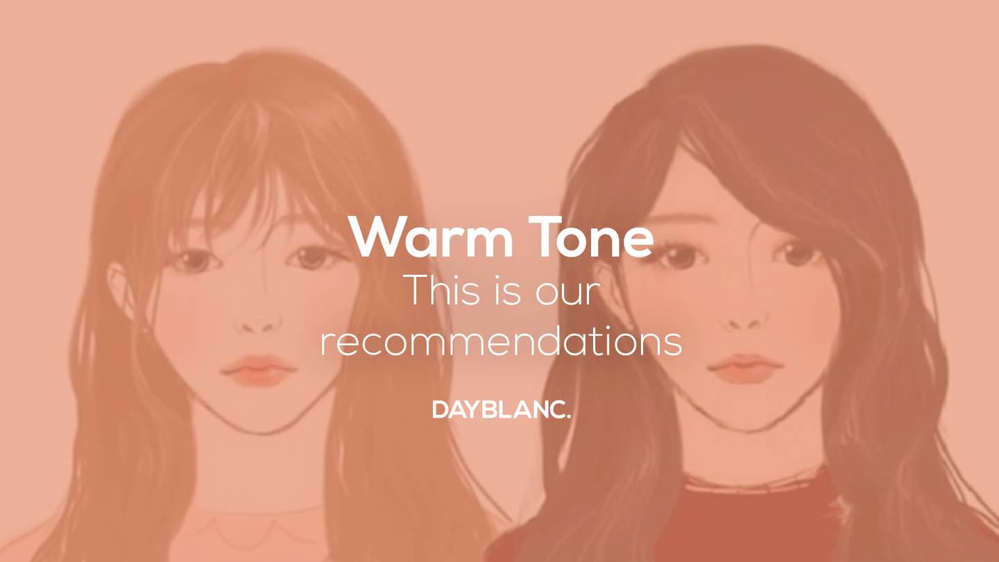 Warm Tone - DAYBLANC