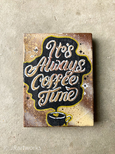 MINI ORIGINAL COFFEE TIME PAINTING + FREE SHIPPING!