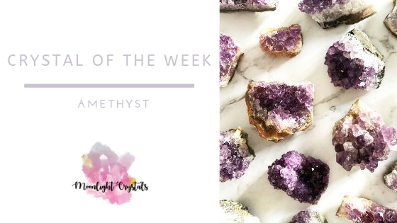 Crystal of the week: Amethyst