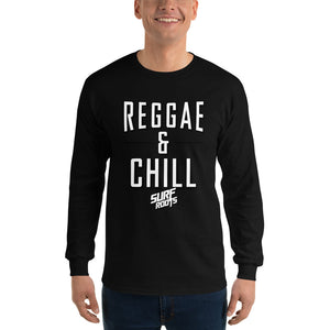 Reggae and Chill Long Sleeve T-Shirt