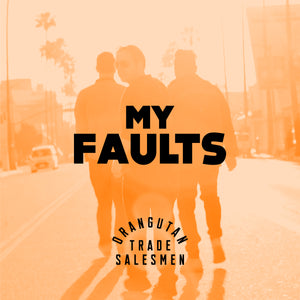 My Faults