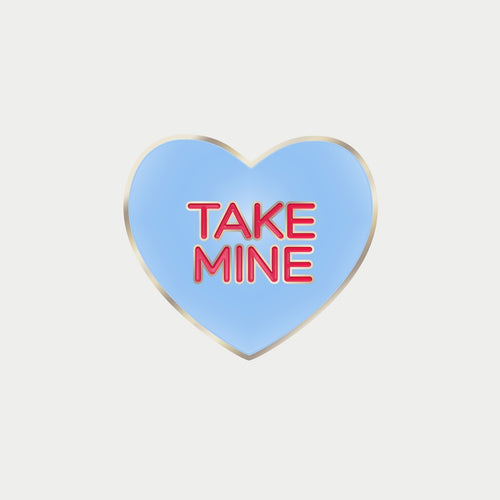 Take Mine Pin (blue)