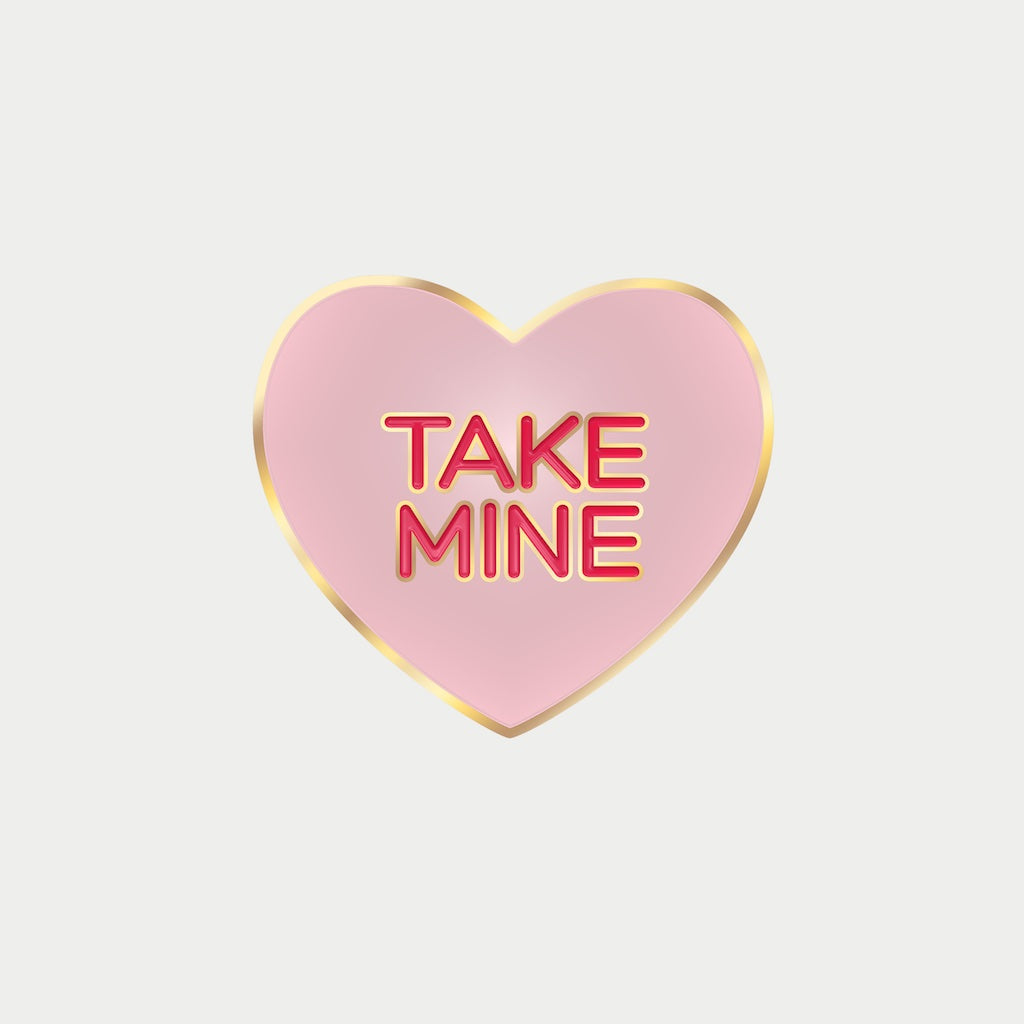Take Mine Pin (pink)