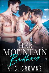 Her Mountain Brothers by KC Crowne