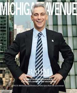 cover of Michigan Avenue magazine featuring Chicago mayor Rahm Emanual standing with his hands on his hips with downtown skyscrapers behind him