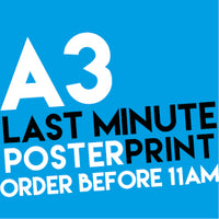 A3 Last Minute Posters