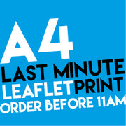 A4 Last Minute Leaflets