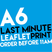 A6 Last Minute Leaflets