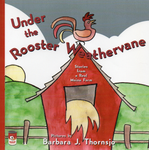 UNDER THE ROOSTER WEATHERVANE • Paperback Edition