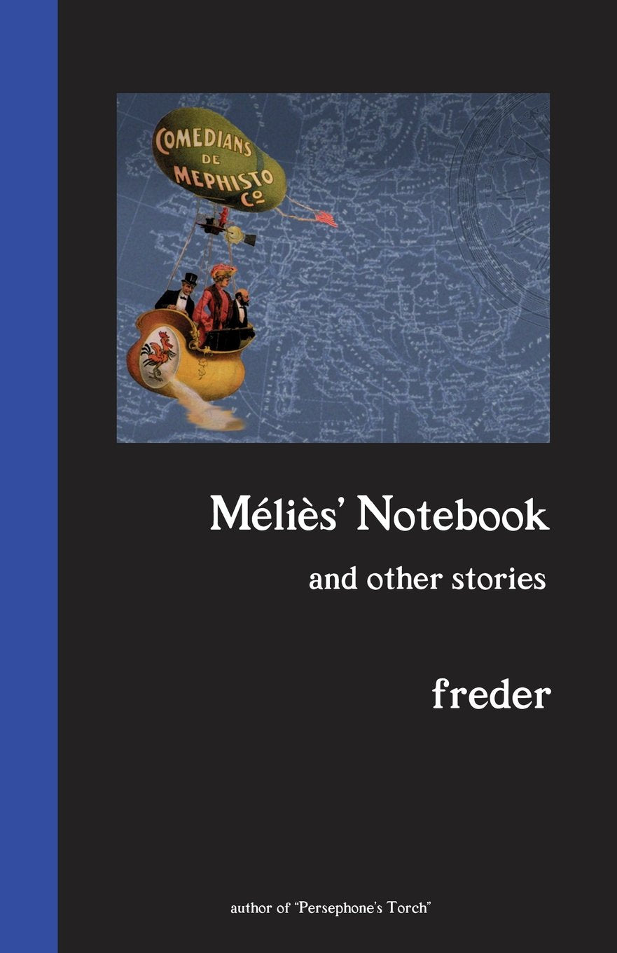 MELIES' NOTEBOOK and Other Stories • Signed Paperback Edition
