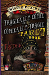 MISTER PUNCH'S TRAGICALLY COMIC OR COMICALLY TRAGIC TAROT BOOK * Signed Paperback Edition