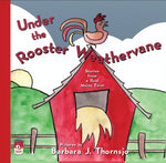UNDER THE ROOSTER WEATHERVANE • PDF eBook Edition