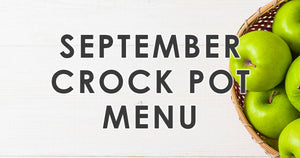 September Crock Pot Menu