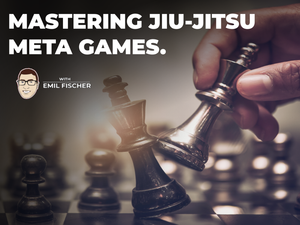 The Importance of Meta Games in Grappling Sports