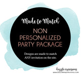 Non-Personalized Party Package - 15 items!