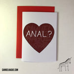 Anal? - Valentine's Day Card