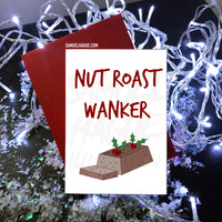 Nut Roast Wanker - Christmas Card
