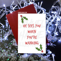 He Sees You When You're Wanking - Christmas Card