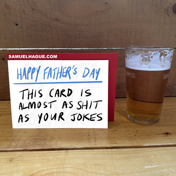 Crap Father's Day Card (Pre Order)