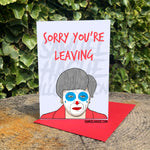 Theresa May - Clown - Sorry You're Leaving Card