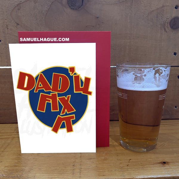 Dad'll Fix It - Father's Day Card