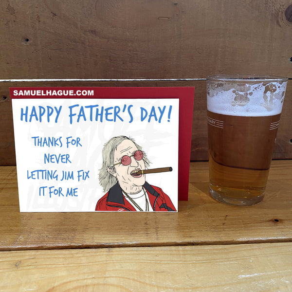 Jim'll Fix It - Father's Day Card