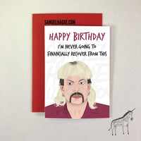 Joe Exotic - Birthday Card