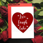 Live Laugh Lube - Valentine's Day Card